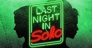 Last Night in Soho Poster Teases Edgar Wright's Latest ...