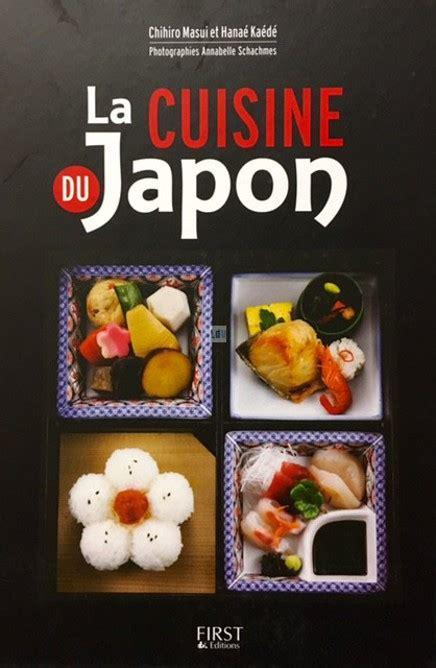 japon cuisine la cuisine du japon de chihiro masui et hana 233 ka 233 d 233 mon