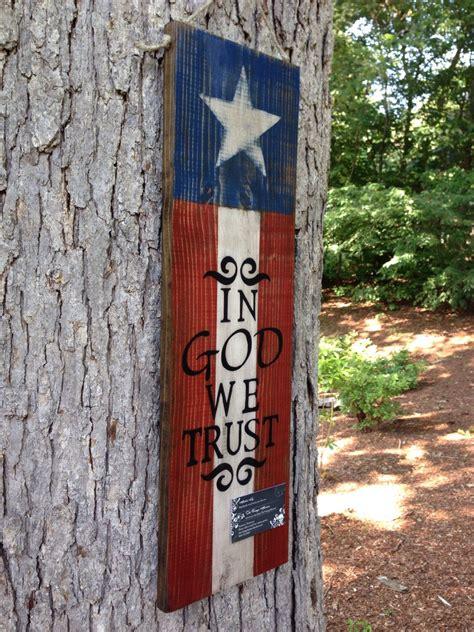 america flag sign  god  trust wood sign sayings