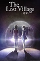 The Lost Village | Anime-Planet