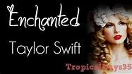 Taylor Swift    Enchanted Lyrics - YouTube