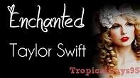 Taylor Swift || Enchanted Lyrics - YouTube