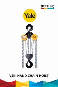 Yale Vsiii Hand Chain Hoist  Video  In 2020