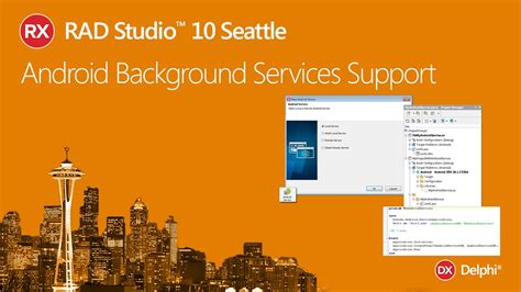 android services rad studio 10 seattle android services