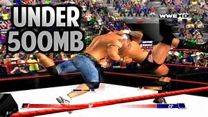Best Wwe Game Under 500mb For Pc