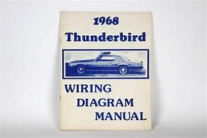 1968 Ford Thunderbird Wiring Diagram Manual