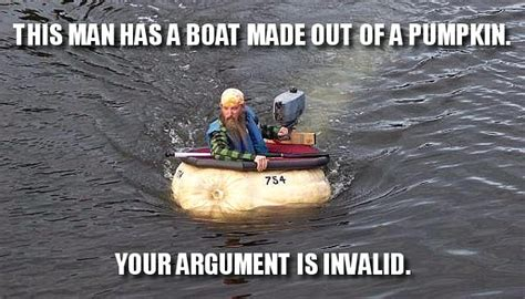 Boating Memes - your argument is invalid meme pumpkin boat daily picks and flicks