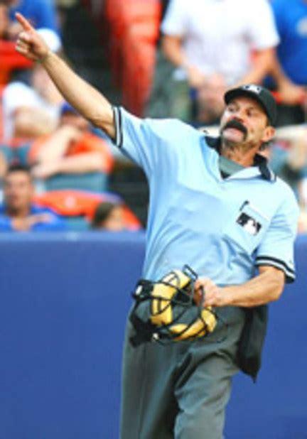 reasons crooked umpire bill hohn   tossed
