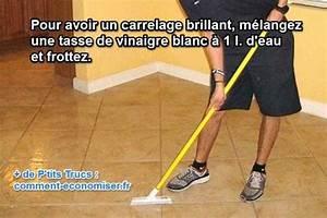 Vinaigre Blanc Carrelage : enfin l astuce qui marche pour faire briller son carrelage ~ Mglfilm.com Idées de Décoration
