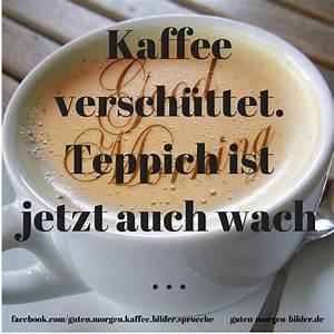 Lustige Guten Morgen Kaffee Bilder : 1226 besten guten morgen donnerstag bilder auf pinterest lustige bilder gute nacht und ~ Frokenaadalensverden.com Haus und Dekorationen
