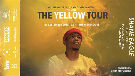 Shane Eagle's #TheYellowTour Is Headed To DBN | Hype Magazine