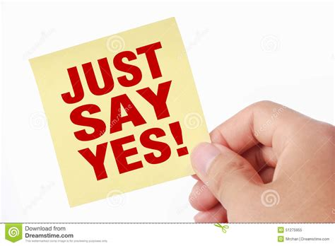 Just Say Yes Stock Image. Image Of Hope, Motivation