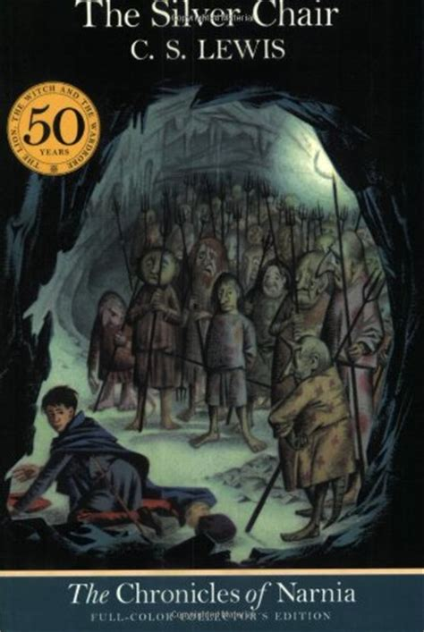 the chronicles of narnia the silver chair by c s lewis