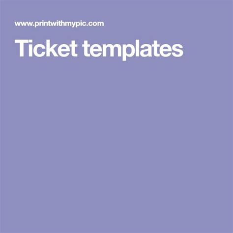 ticket templates online free best 25 ticket template ideas on pinterest movie ticket