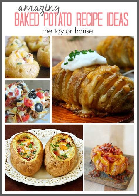 delicious potato recipes amazing baked potato recipe ideas the taylor house