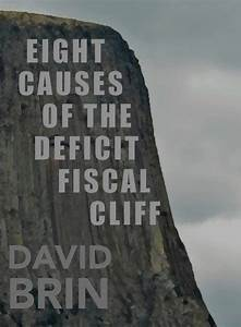"""CONTRARY BRIN: Eight causes of the deficit """"fiscal cliff ..."""