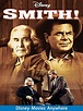 Smith! (1969 Movie) | A Complete Guide | DisneyNews