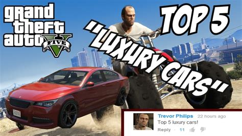 Top 5 Luxury Cars!! (gta V Luxury Cars!!)