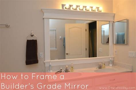 Builder Grade Bathroom Mirror by How To Frame A Builder S Grade Mirror Sew Woodsy