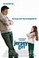 Jersey Girl (2004) | Moviepedia | Fandom
