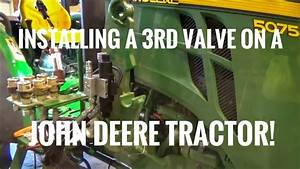 How To Install A 3rd Hydraulic Valve On A John Deere