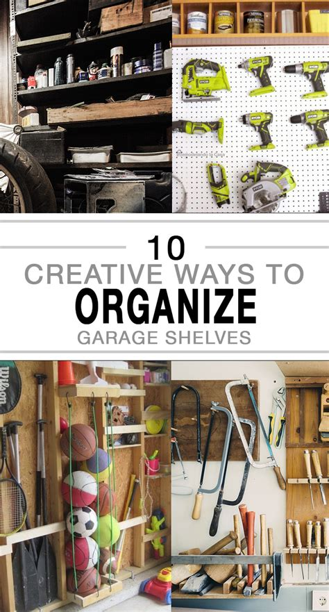 10 Genius Ways To Organize Your Garage
