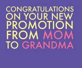 Congratulations New Grandma Quotes