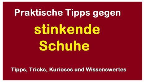 Tipps Gegen Stinkende Schuhe by Tipps Gegen Stinkende Schuhe Riechende Turnschuhe