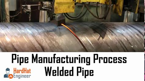 pipe manufacturing process  welded pipe  erw