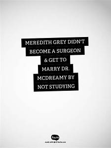 Meredith Grey didn't become a surgeon & get to marry Dr ...