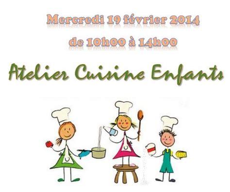 ateliers cuisine enfants mercredi 19 février 2014 atelier cuisine enfants foyer rural de chérence val d 39 oise