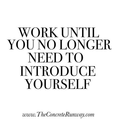 work    longer   introduce  boss