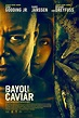 Bayou Caviar starring Cuba Gooding Jr., in theaters 10/5/18