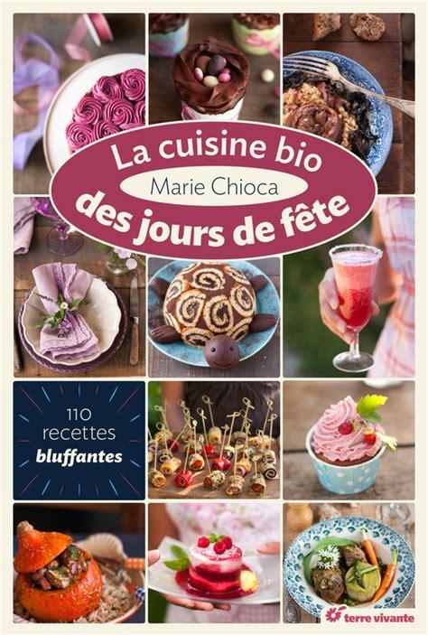 livre cuisine bio cuisine bio livre