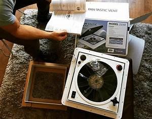 How To Install A Vent Fan In A Van  Maxxair  U0026 Fantastic