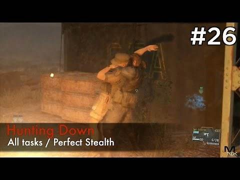 【MGSV:TPP】Episode 26 : Hunting Down (S Rank/All Tasks/Perfect Stealth)