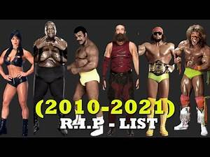 R.I.P List of All 100 WRESTLERS in 2010s (2010 - 2021)