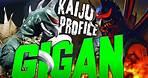 Gigan | KAIJU PROFILE ~Redux~【wikizilla.org】