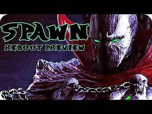 SPAWN Movie Preview (2018) What to Expect from the New SPAWN Reboot