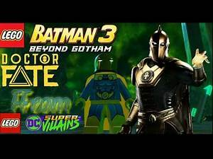 Doctor Fate (LEGO DC Super Villains) - LEGO Batman 3: Beyond Gotham MOD