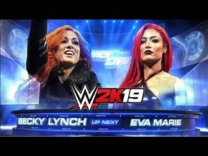 WWE 2K19- Dream Matches That Never Happened #1: Eva Marie Spectacular Debut Vs Becky Lynch, SD Live!