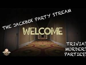[ Dictionarium / Trivia Murder Party 2 / Bracketeering ] Jackbox Saturday