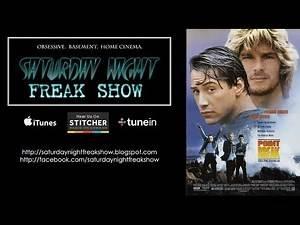 Point Break (1991) - Saturday Night Freak Show podcast - June 7th, 2014