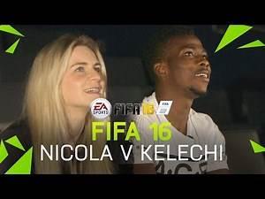 FIFA 16   Kelechi Iheanacho plays Nicola!