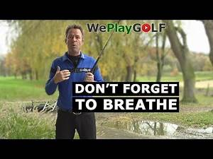 Best golf tip ever: Don't forget to breathe! Control your breathing to improve your swing!