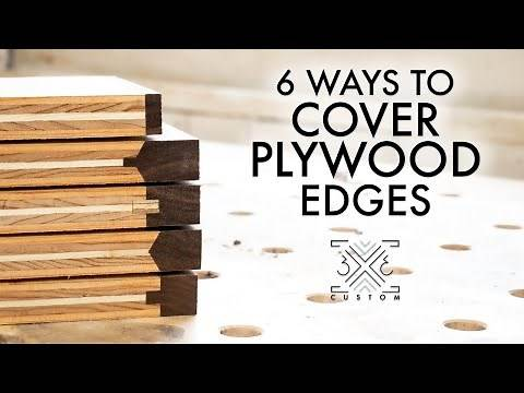 6 Ways to cover plywood edges - Which do you think is best??