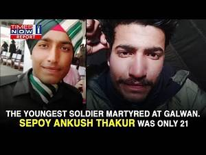 Sepoy Ankush Thakur: Youngest soldier died in action against the Chinese   Times Now i- Report