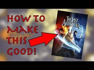 How to Make a GOOD Avatar Movie! - Avatar Month 2017