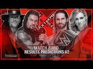 WWE EXTREME RULES 2019 MATCH CARD RESULTS PREDICTIONS V2