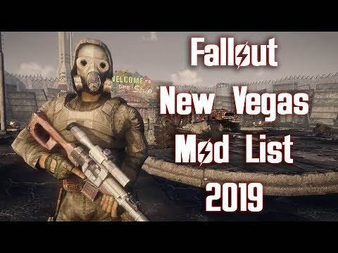 Fallout New Vegas Mods - My Mod List/Load Order 2019